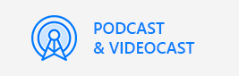 PODCAST & VIDEOCAST.